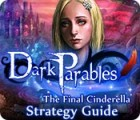 Dark Parables: The Final Cinderella Strategy Guid 游戏