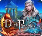 Dark Parables: The Match Girl's Lost Paradise 游戏