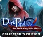 Dark Parables: The Red Riding Hood Sisters Collector's Edition 游戏