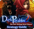 Dark Parables: The Red Riding Hood Sisters Strategy Guide 游戏