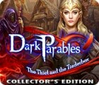 Dark Parables: The Thief and the Tinderbox Collector's Edition 游戏