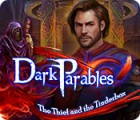 Dark Parables: The Thief and the Tinderbox 游戏