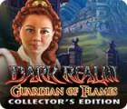 Dark Realm: Guardian of Flames Collector's Edition 游戏