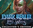 Dark Realm: Lord of the Winds Collector's Edition 游戏