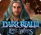 Dark Realm: Lord of the Winds 游戏