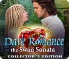 Dark Romance 3: The Swan Sonata Collector's Edition 游戏