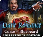 Dark Romance: Curse of Bluebeard Collector's Edition 游戏