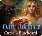 Dark Romance: Curse of Bluebeard 游戏