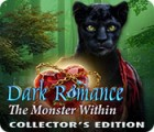 Dark Romance: The Monster Within Collector's Edition 游戏