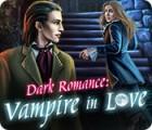 Dark Romance: Vampire in Love 游戏