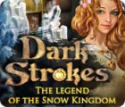 Dark Strokes: The Legend of the Snow Kingdom 游戏