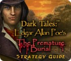 Dark Tales: Edgar Allan Poe's The Premature Burial Strategy Guide 游戏
