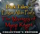 Dark Tales™: Edgar Allan Poe's The Mystery of Marie Roget Collector's Edition 游戏