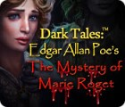 Dark Tales: Edgar Allan Poe's The Mystery of Marie Roget 游戏