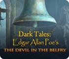 Dark Tales: Edgar Allan Poe's The Devil in the Belfry 游戏