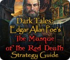 Dark Tales: Edgar Allan Poe's The Masque of the Red Death Strategy Guide 游戏