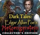Dark Tales: Edgar Allan Poe's Metzengerstein Collector's Edition 游戏