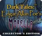 Dark Tales: Edgar Allan Poe's Morella Collector's Edition 游戏
