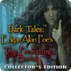Dark Tales: Edgar Allan Poe's The Premature Burial Collector's Edition 游戏