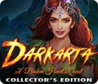 Darkarta: A Broken Heart's Quest Collector's Edition 游戏