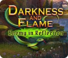 Darkness and Flame: Enemy in Reflection 游戏