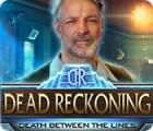 Dead Reckoning: Death Between the Lines 游戏