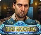 Dead Reckoning: Lethal Knowledge 游戏