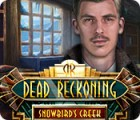 Dead Reckoning: Snowbird's Creek Collector's Edition 游戏