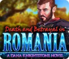 Death and Betrayal in Romania: A Dana Knightstone Novel 游戏