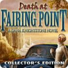 Death at Fairing Point: A Dana Knightstone Novel Collector's Edition 游戏