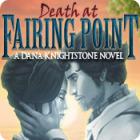 Death at Fairing Point: A Dana Knightstone Novel 游戏