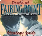 Death at Fairing Point: A Dana Knightstone Novel Strategy Guide 游戏