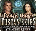 Death Under Tuscan Skies: A Dana Knightstone Novel Strategy Guide 游戏