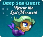 Deep Sea Quest: Rescue the Lost Mermaid 游戏
