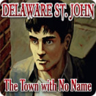 Delaware St. John: The Town with No Name 游戏