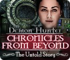 Demon Hunter: Chronicles from Beyond - The Untold Story 游戏