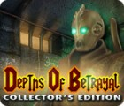 Depths of Betrayal Collector's Edition 游戏