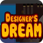 Designer's Dream 游戏
