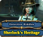 Detective Riddles: Sherlock's Heritage 游戏