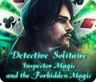 Detective Solitaire: Inspector Magic And The Forbidden Magic 游戏