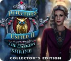 Detectives United II: The Darkest Shrine Collector's Edition 游戏