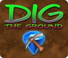 Dig The Ground 游戏