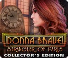 Donna Brave: And the Strangler of Paris Collector's Edition 游戏