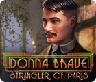Donna Brave: And the Strangler of Paris 游戏