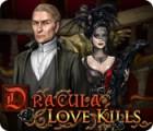 Dracula: Love Kills 游戏
