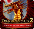 DragonScales 2: Beneath a Bloodstained Moon 游戏