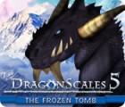 DragonScales 5: The Frozen Tomb 游戏