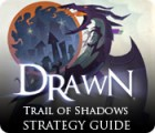 Drawn: Trail of Shadows Strategy Guide 游戏