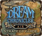 Dream Chronicles: The Book of Air Strategy Guide 游戏