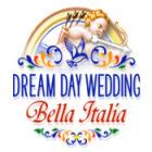 Dream Day Wedding Bella Italia 游戏